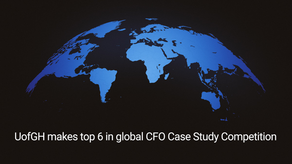 Text that reads: UofGH makes top 6 in global CFO Case Study Competition