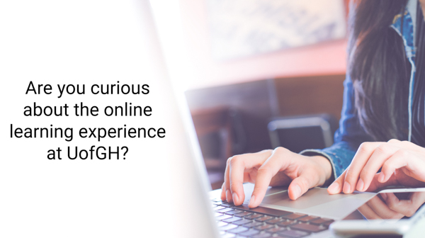 Are you curious about the online learning experience at UofGH? - image