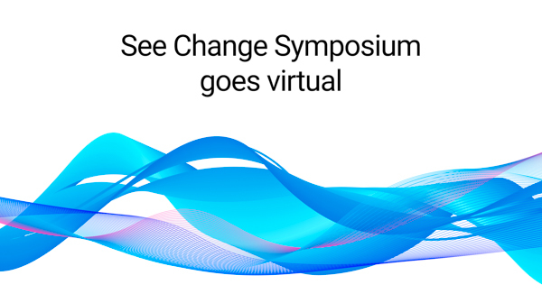 Text that reads: See Change Symposium goes virtual