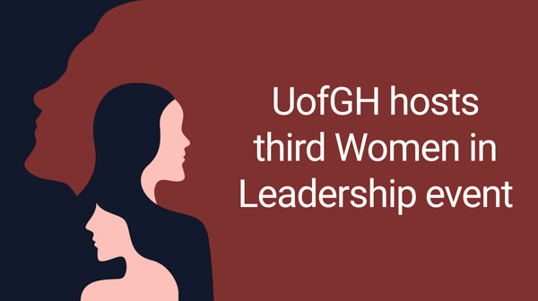 UofGH hosts third Women in Leadership event on International Women's Day - image