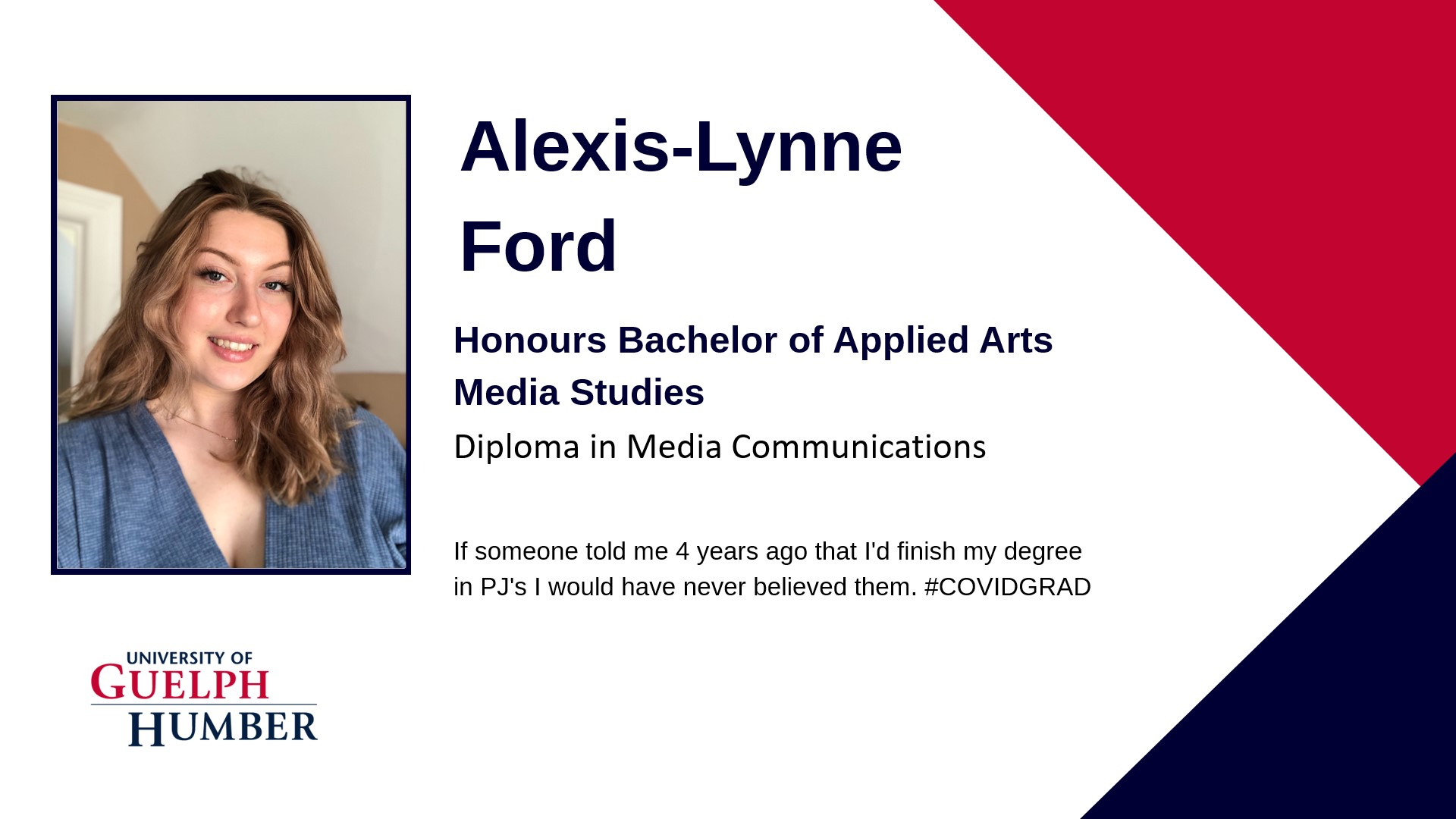 Sample graduate card for Alexis-Lynne Ford: Portrait, Student name, Degree name, Diploma name, Student quote